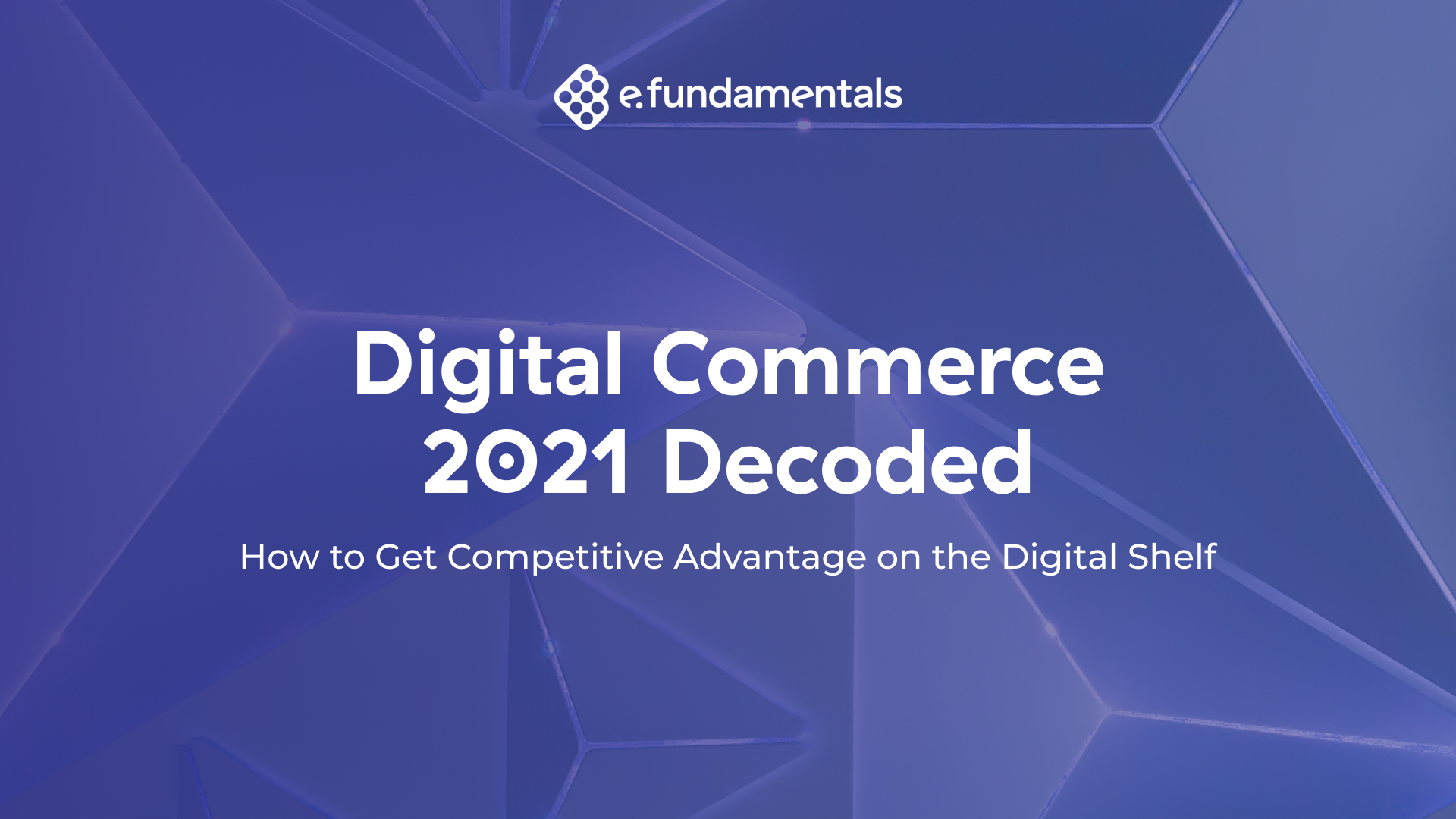Digital Shelf Decoded 2021